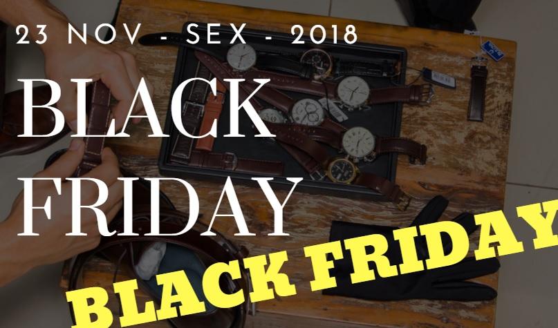 2f0cd9dbc0b Relógio Black Friday 2018  Dicas e cuidados